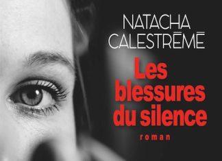 Natacha CALESTREME - Les blessures du silence