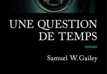Samuel W. GAILEY - Une question de temps