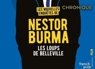 Serguei DOUNOVETZ : Les nouvelles enquêtes de Nestor Burma - 01 - Les loups de Belleville