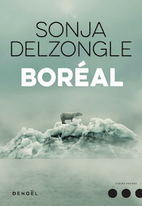 Sonja DELZONGLE - Boreal