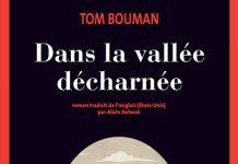 Tom BOUMAN - Dans la vallee decharnee -