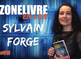 Zonelivre en Live - 16 - Sylvain forge -