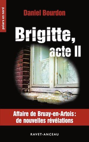 Daniel BOURDON - Brigitte acte II
