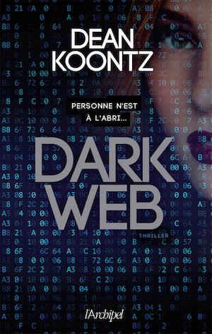 Dean KOONTZ - Serie Jane Hawk - 01 - Dark web