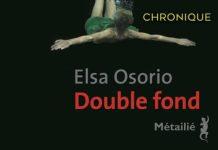 Elsa OSORIO - Double fond
