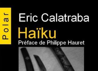 Eric CALATRABA - Haiku -