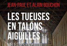 Jean-Paul BOUCHON et Alain BOUCHON - Les tueuses en talons aiguilles