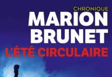 Marion BRUNET : L'été circulaire