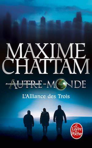 Maxime CHATTAM - Autre-Monde - 01 - alliance des trois