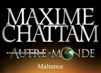 Maxime CHATTAM - Autre-Monde - 02 - Malronce