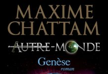 Maxime CHATTAM - Autre-Monde - 07 - Genese