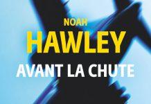 Noah HAWLEY - Avant la chute