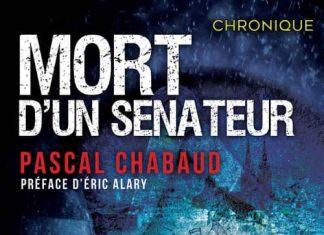Pascal CHABAUD - Mort senateur