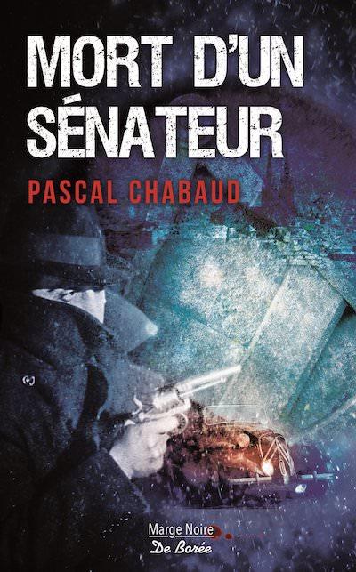Pascal CHABAUD - Mort un senateur