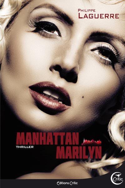 Philippe LAGUERRE - Manhattan Marilyn