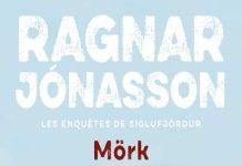 Ragnar JÓNASSON : Enquêtes de Siglufjördur - 05 - Mörk
