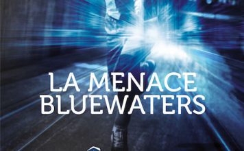 Raphael GLUTZ - La menace Bluewaters