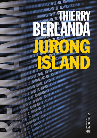 Thierry BERLANDA - Jurong Island