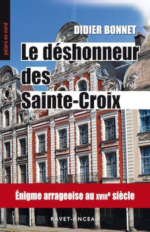 Didier BONNET - Le deshonneur des Sainte-Croix