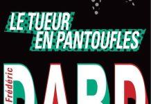 Frederic DARD - Le tueur en pantoufles