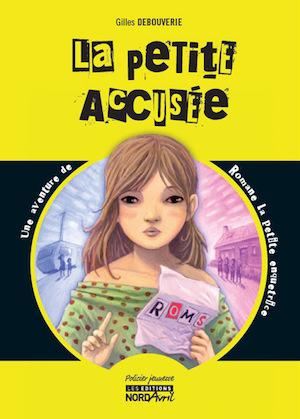 Gilles DEBOUVERIE - La petite accusee