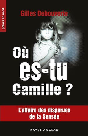 Gilles DEBOUVERIE - Ou es-tu Camille - Ou es-tu Kamille