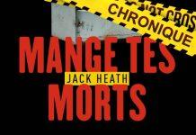 Jack HEATH - Thimothy Blake - 01 - Mange tes morts
