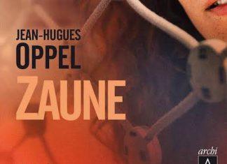 Jean-Hugues OPPEL - Zaune