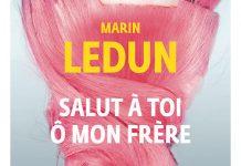Marin LEDUN - Salut a toi o mon frere