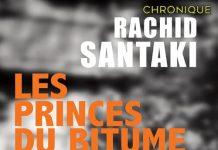 Rachid SANTAKI : Les princes du bitume