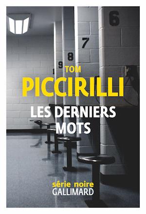 Tom PICCIRILLI - Les derniers mots