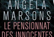 Angela MARSONS - Le pensionnat des innocentes -
