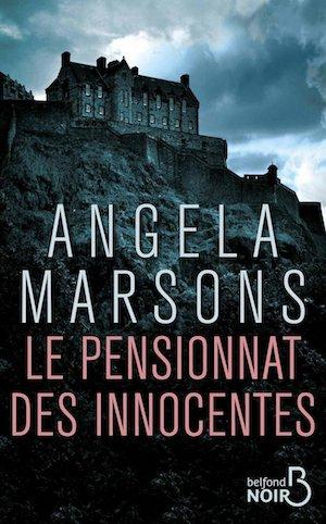 Angela MARSONS - Le pensionnat des innocentes
