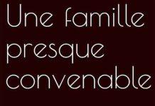 Fabienne BELLE - Une famille presque convenable