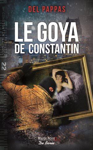 Gilles DEL PAPPAS - Le Goya de Constantin