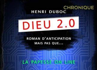 Henri DUBOC : Dieu 2.0 - Tome 1 - La papesse on line
