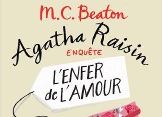 M.C. BEATON - Agatha Raisin enquete - Tome 11 - enfer de amour