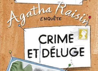 M.C. BEATON - Agatha Raisin enquete - Tome 12 - Crime et déluge