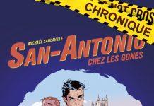 Michaël SANLAVILLE : San-Antonio - Tome 1 - San-Antonio chez les gones