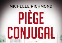 Michelle RICHMOND - Piege conjugal