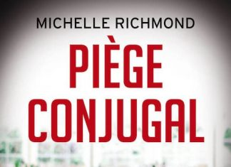 Michelle RICHMOND - Piege conjugal