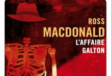 Ross MACDONALD - Série Lew Archer - affaire Galton