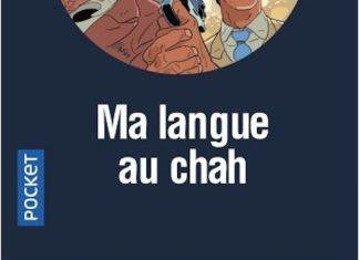 SAN-ANTONIO - Ma langue au chah