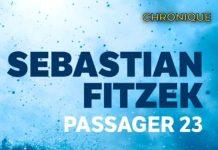Sebastian FITZEK : Passager 23