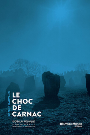 Sophie MARVAUD - Le choc de Carnac