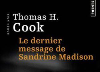 Thomas H. COOK - Le dernier message de Sandrine Madison