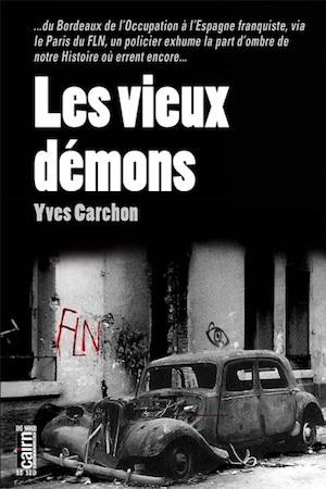 Yves CARCHON - Les vieux demons -