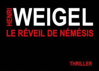 Henri WEIGEL - Trilogie de Nemesis - 02 - Le reveil de Nemesis