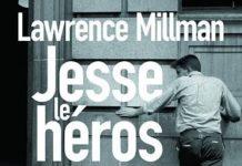 Lawrence MILLMAN - Jesse le heros