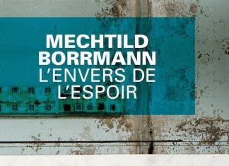 Mechtild BORRMANN - envers de espoir